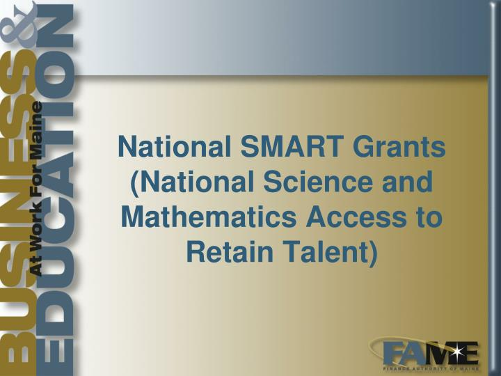 National SMART Grants