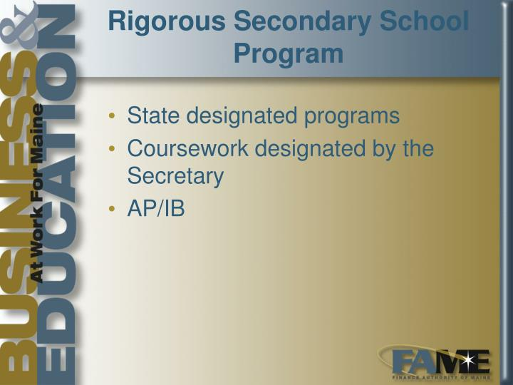 Rigorous Secondary School Program