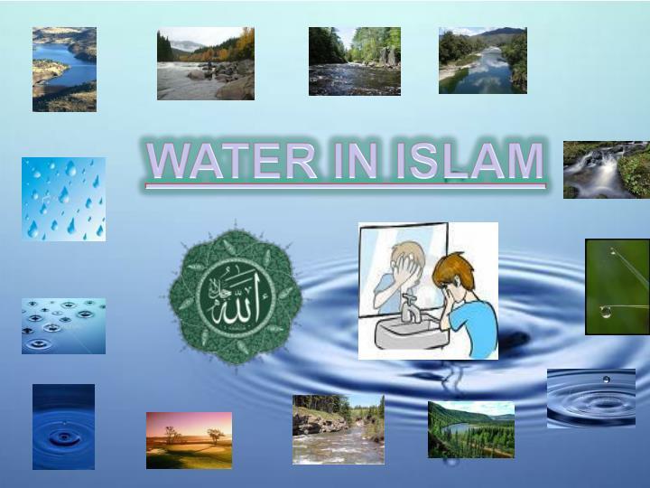 WATER IN ISLAM
