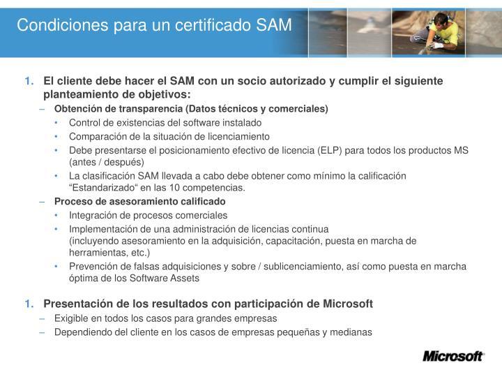 Condiciones para un certificado SAM