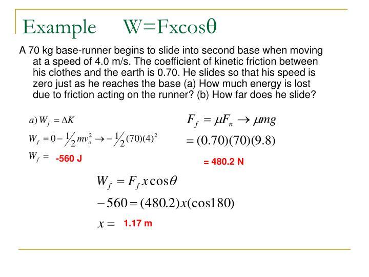 Example     W=Fxcos