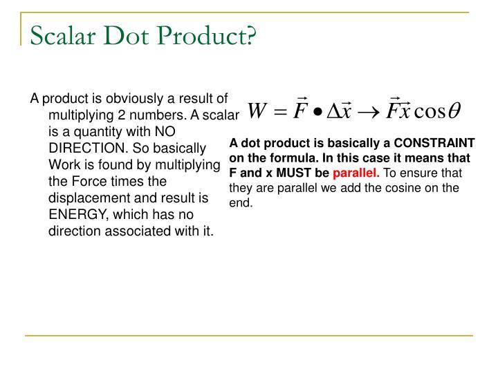 Scalar Dot Product?
