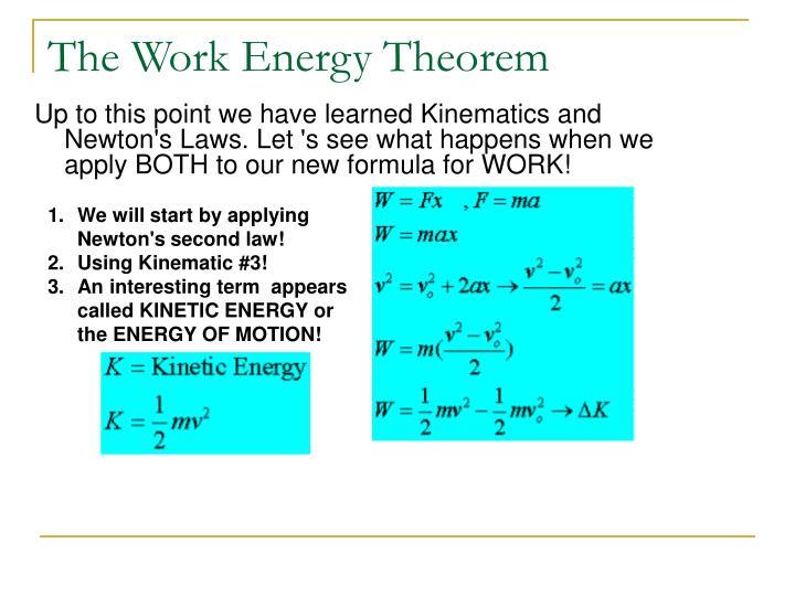 The Work Energy Theorem