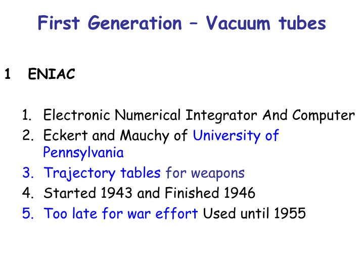 First Generation – Vacuum tubes