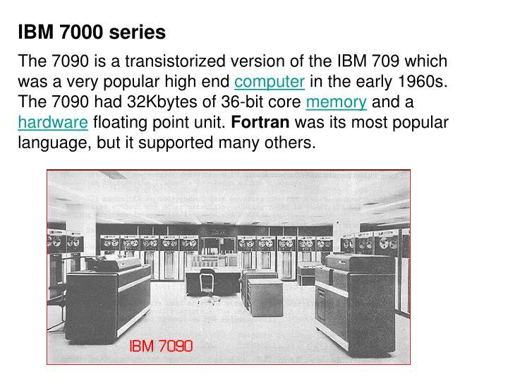 IBM 7000 series