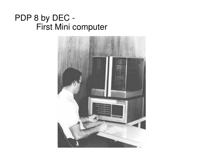 PDP 8 by DEC -