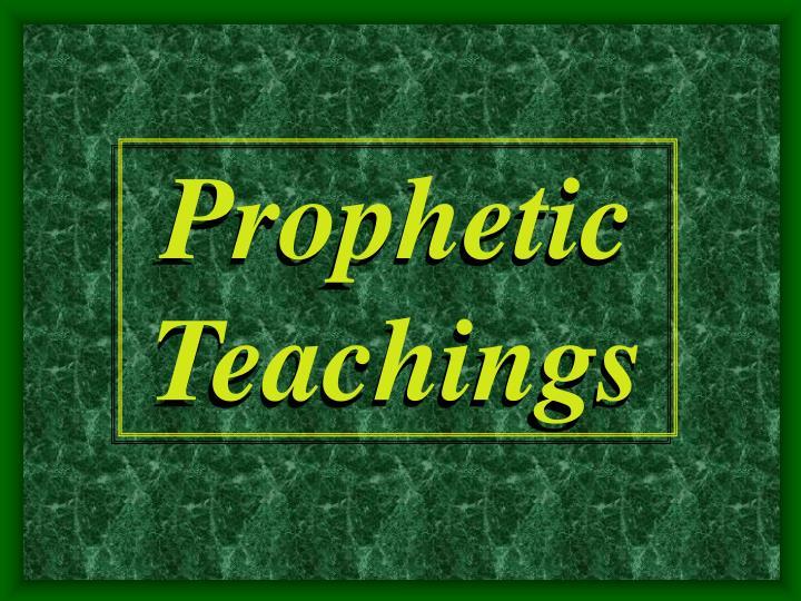 Prophetic Teachings
