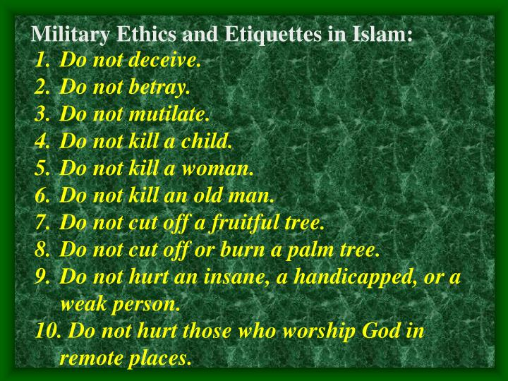 Military Ethics and Etiquettes in Islam: