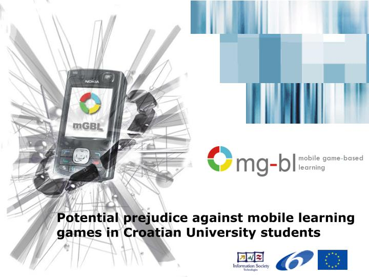 Potential prejudice against mobile learning games in croatian university students