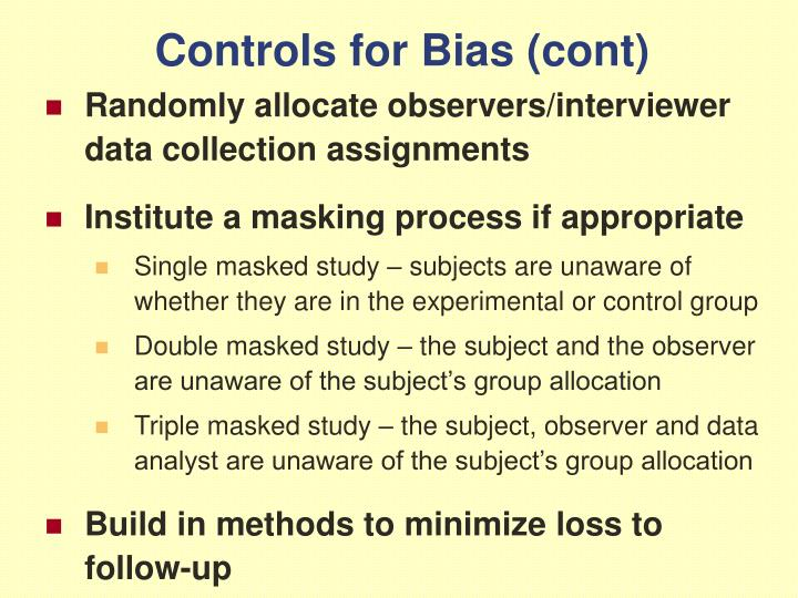 Controls for Bias (cont)