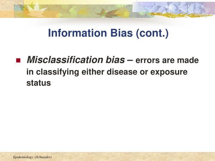 Information Bias (cont.)