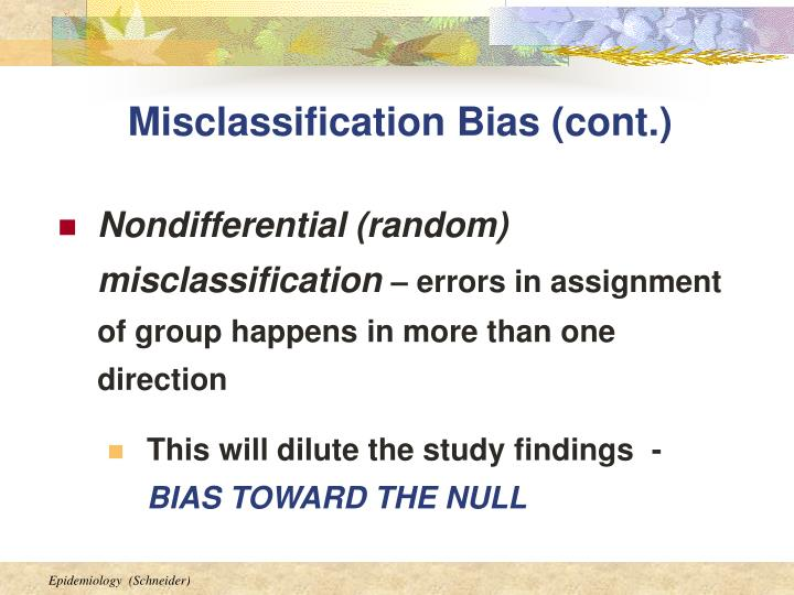 Misclassification Bias (cont.)