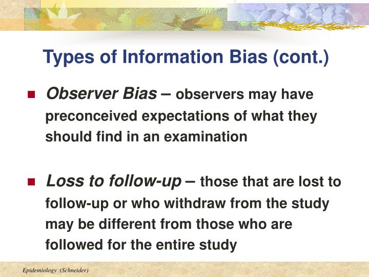 Types of Information Bias (cont.)