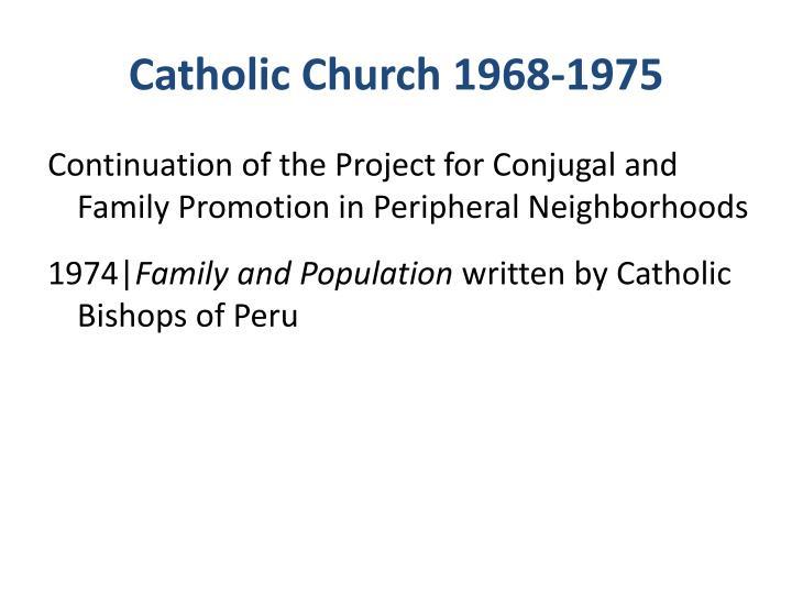 Catholic Church 1968-1975