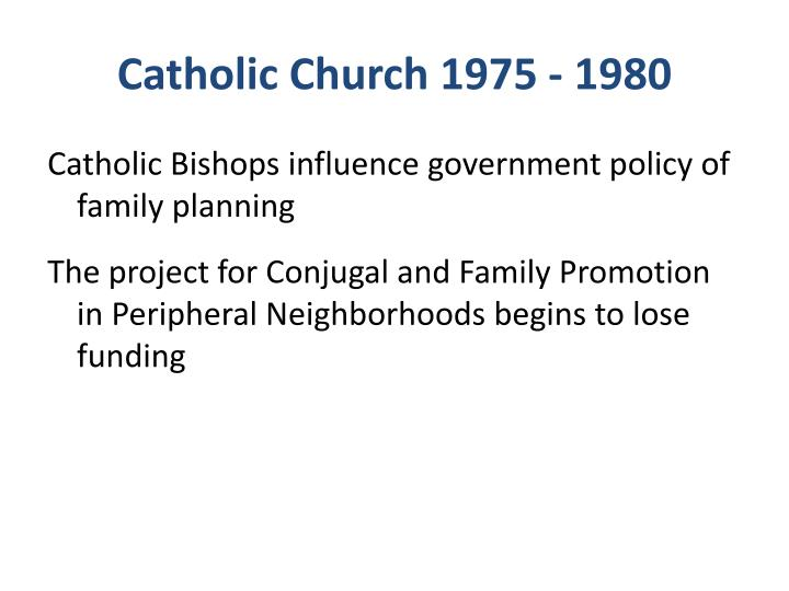 Catholic Church 1975 - 1980