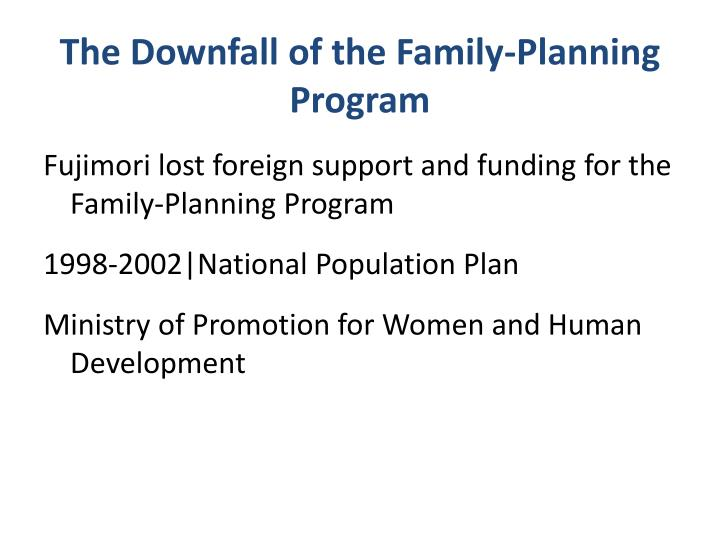 The Downfall of the Family-Planning Program