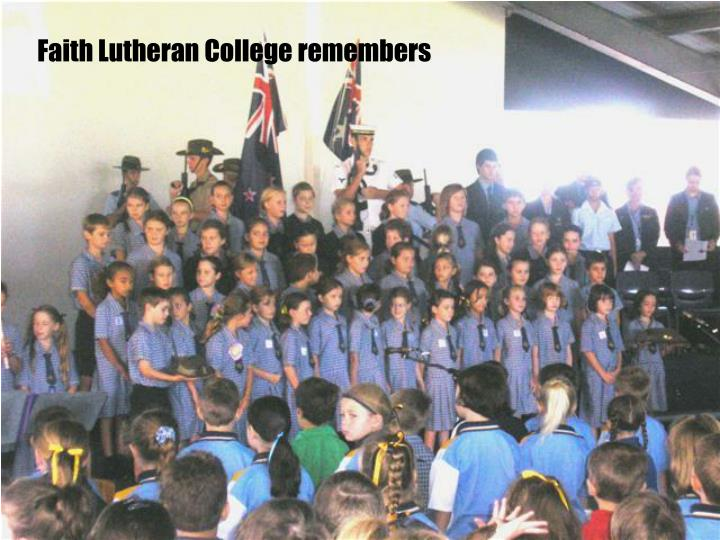 Faith Lutheran College remembers