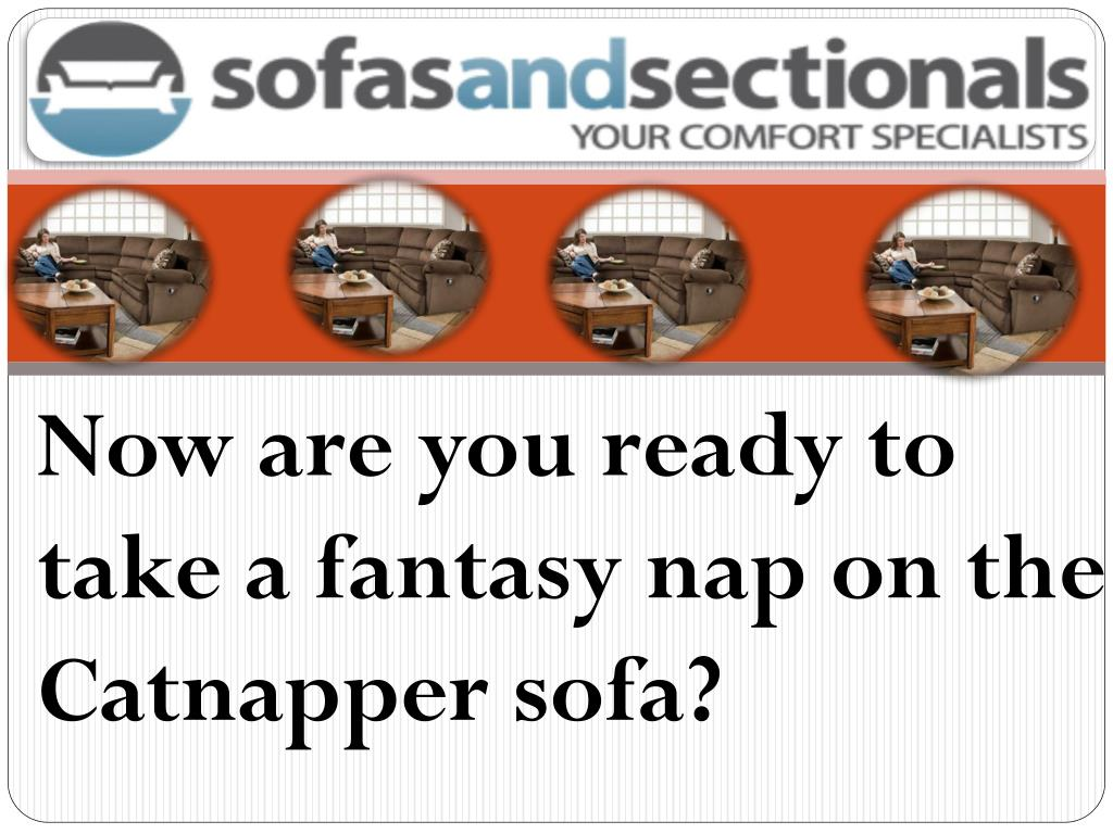 Now are you ready to take a fantasy nap on the