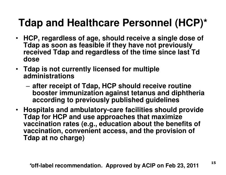 Tdap and Healthcare Personnel (HCP)*