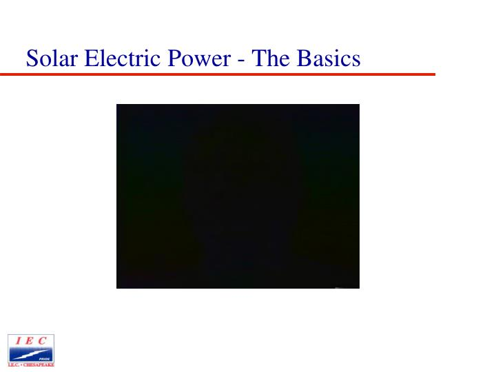 Solar Electric Power - The Basics