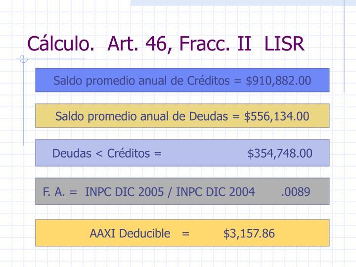 Cálculo.  Art. 46, Fracc. II  LISR