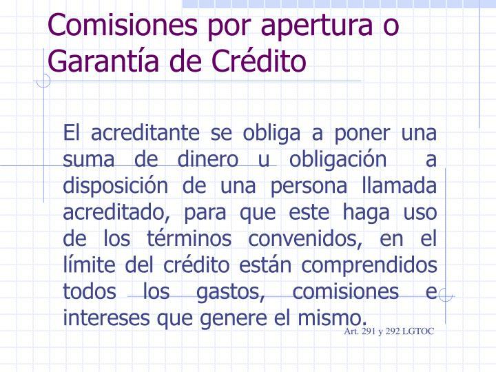 Comisiones por apertura o Garantía de Crédito