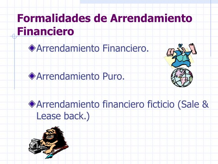 Formalidades de Arrendamiento Financiero