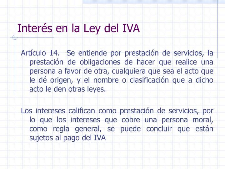 Interés en la Ley del IVA