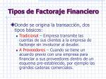 tipos de factoraje financiero1