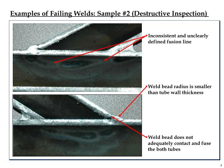 Examples of Failing Welds: Sample #2 (Destructive Inspection)