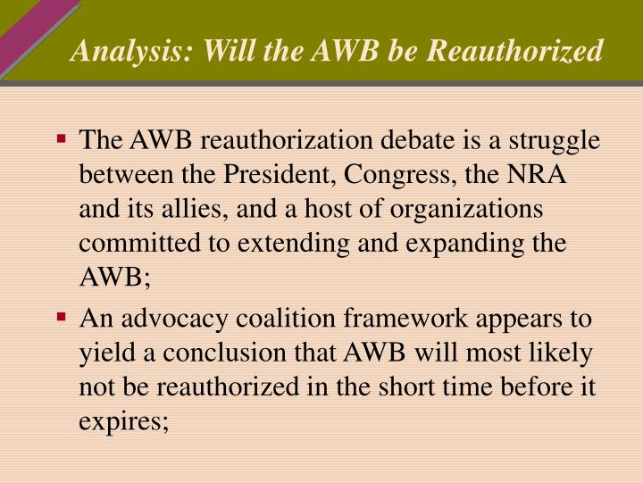 Analysis: Will the AWB be Reauthorized
