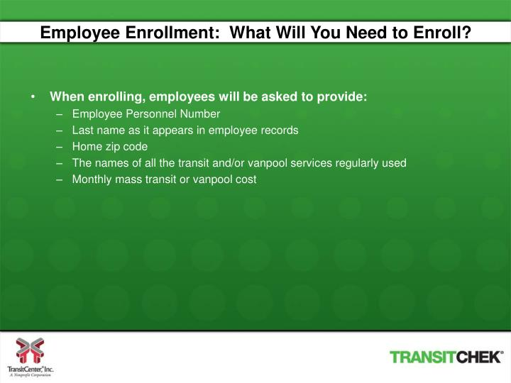 Employee Enrollment:  What Will You Need to Enroll?