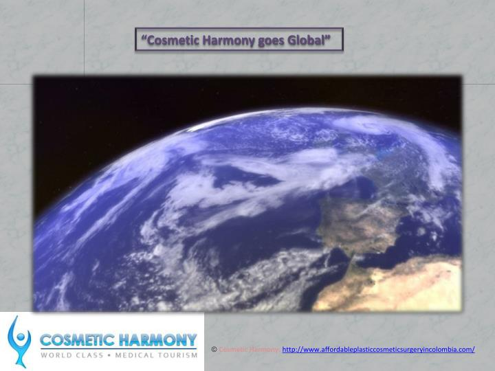 """Cosmetic Harmony goes Global"""