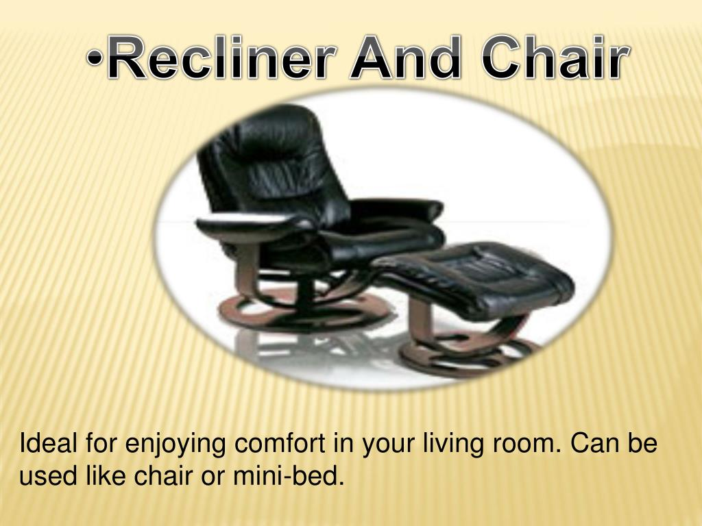 Recliner And Chair