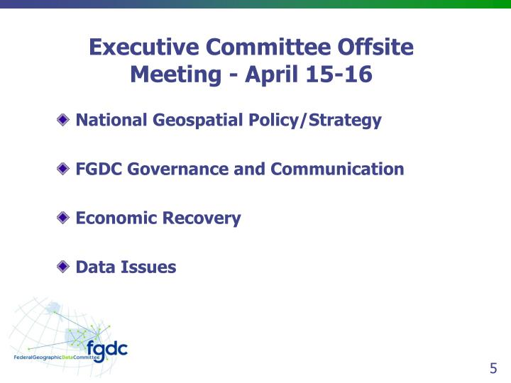 Executive Committee Offsite Meeting - April 15-16