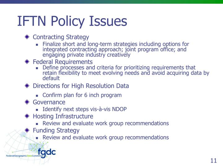 IFTN Policy Issues