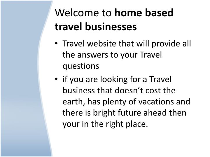 Welcome to home based travel businesses