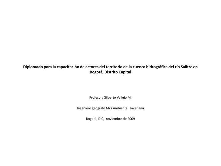 Diplomado para la capacitación de actores del territorio de la cuenca hidrográfica del río Salitre en Bogotá, Distrito Capital