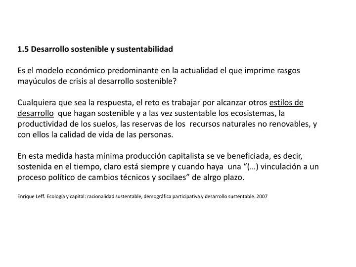 1.5 Desarrollo sostenible y sustentabilidad