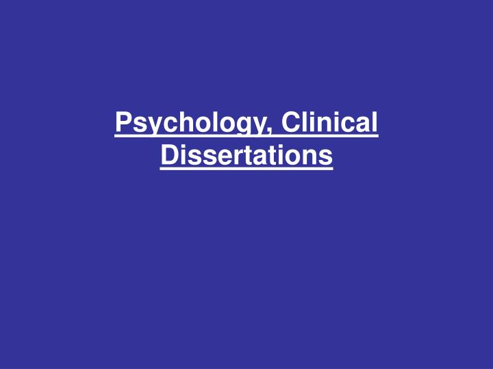 Psychology, Clinical Dissertations