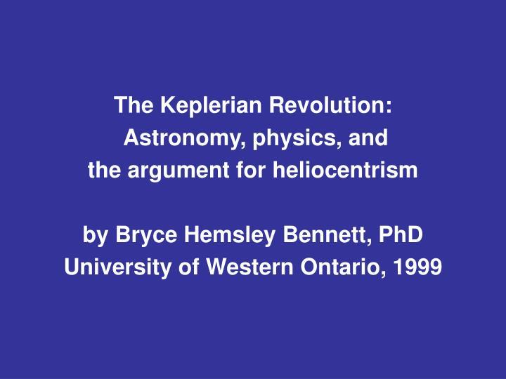 The Keplerian Revolution: