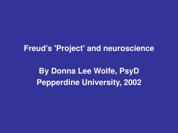 Freud's 'Project' and neuroscience