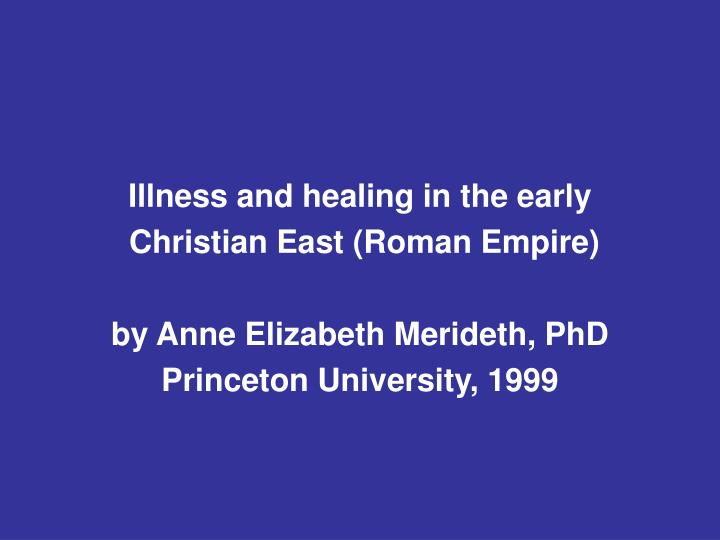 Illness and healing in the early