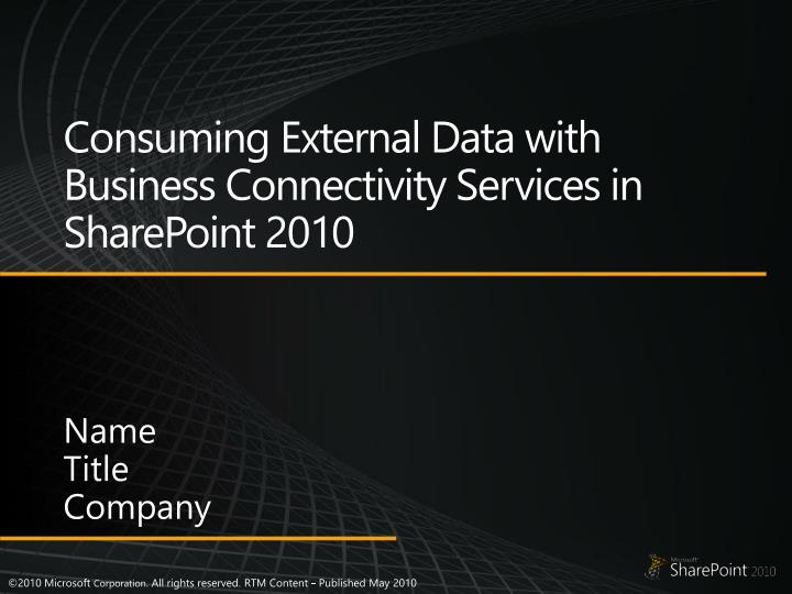 Consuming external data with business connectivity services in sharepoint 2010