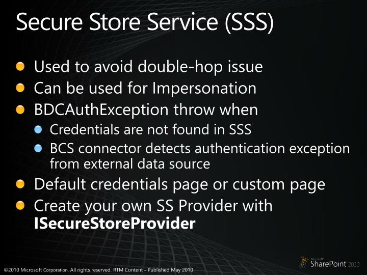 Secure Store Service (SSS)