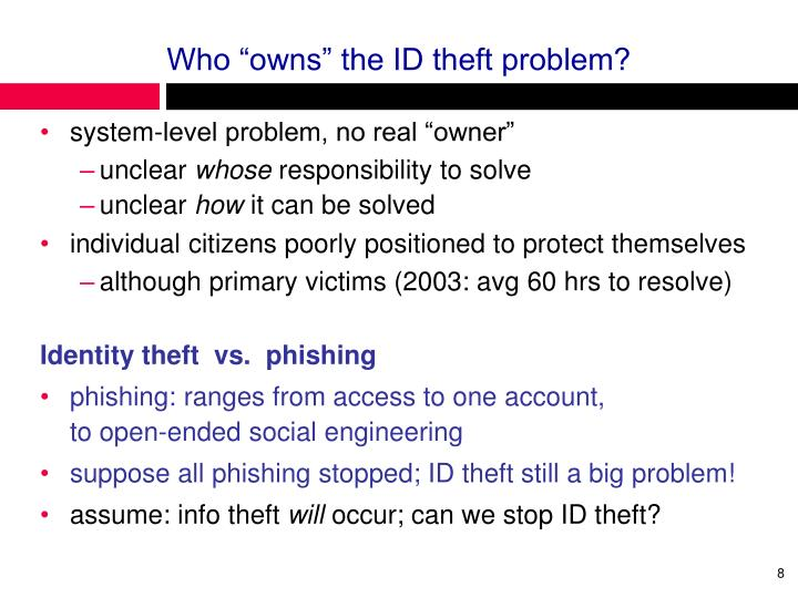 "Who ""owns"" the ID theft problem?"