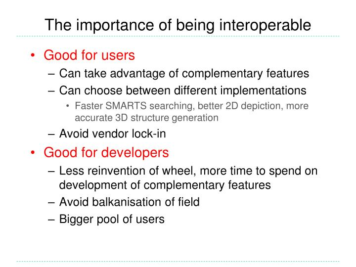 The importance of being interoperable