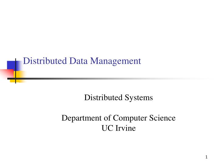 Distributed data management