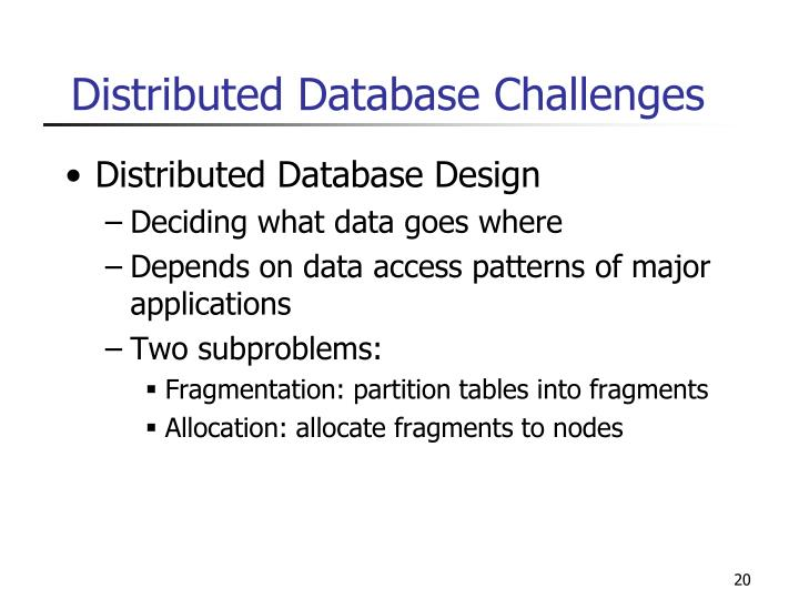 Distributed Database Challenges