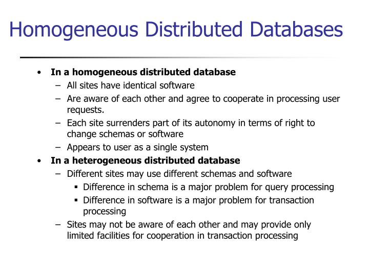 Homogeneous Distributed Databases